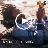 bigfm-reggae-vibez