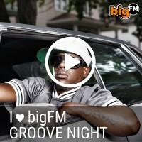 bigfm-groove-night
