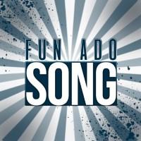 fun-ado-song