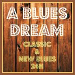 a-blues-dream
