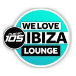 planet-105-we-love-ibiza-lounge